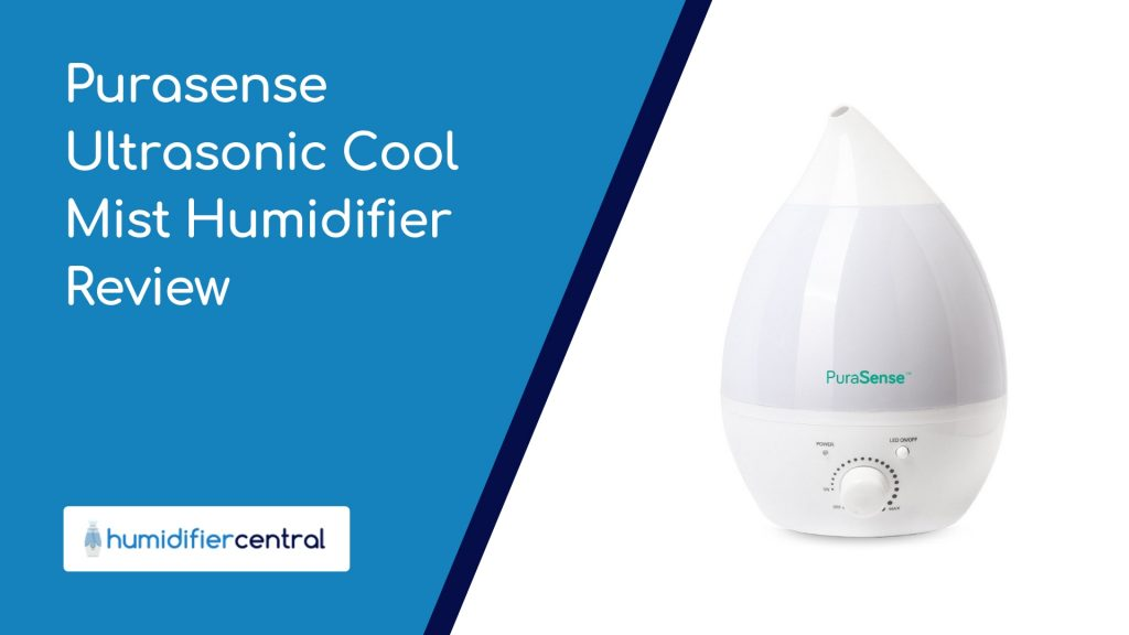 Purasense Ultrasonic Cool Mist Humidifier Review