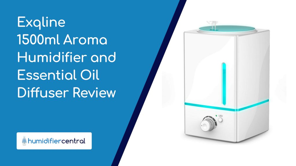 Exqline 1500ml Aroma Humidifier and Essential Oil Diffuser Review