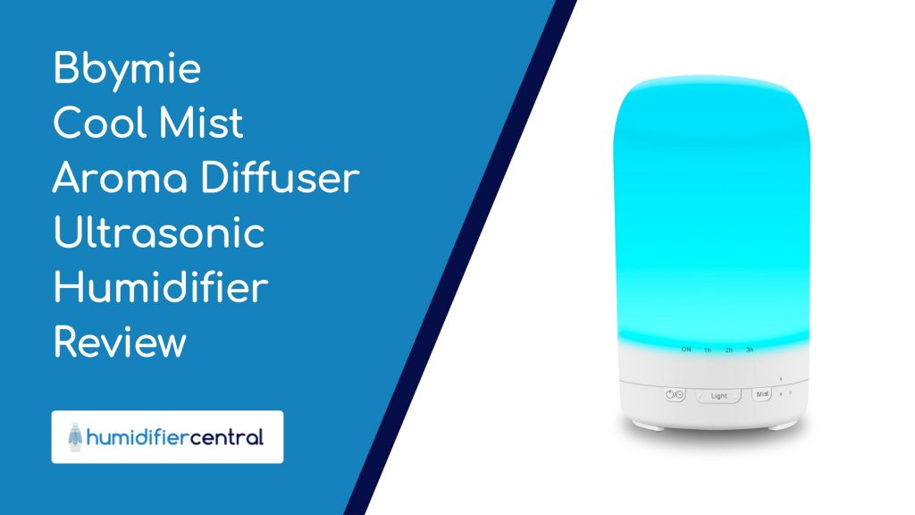 Bbymie Cool Mist Aroma Diffuser Ultrasonic Humidifier Review