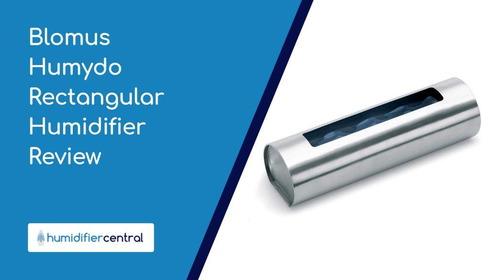 Blomus Humydo Rectangular Humidifier Review