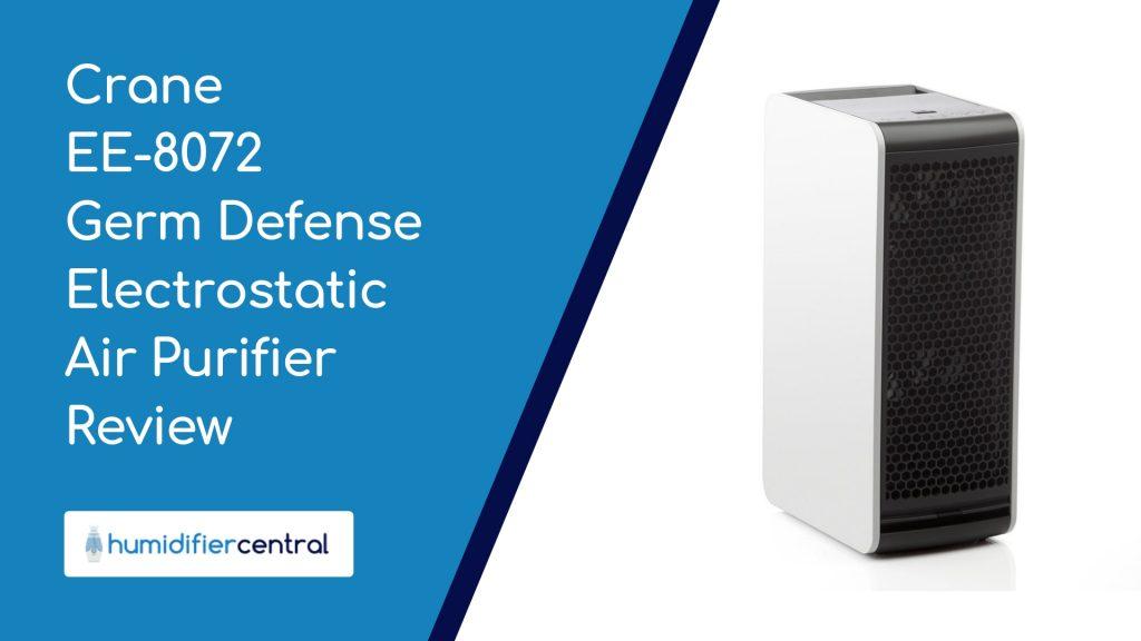 Crane EE-8072 Germ Defense Electrostatic Air Purifier Review