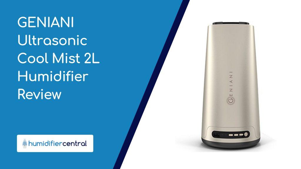 GENIANI Ultrasonic Cool Mist 2L Humidifier Review