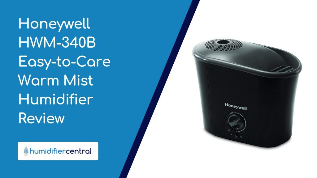 Honeywell HWM-340B Easy-to-Care Warm Mist Humidifier Review